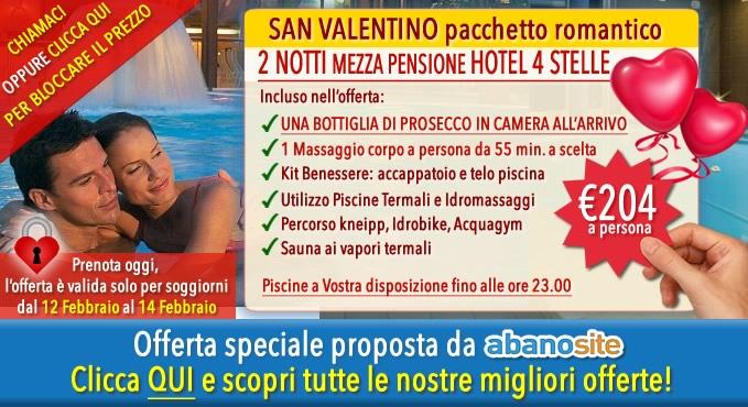 Last minute abano terme san valentino abanosite - Piscine termali abano aperte al pubblico ...